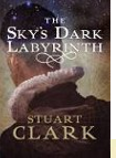 The Sky's Dark Labyrinth Debut Book of the Month at Lovereading.co.uk